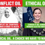 Ethical oil ad campaign, via the Globe and Mail